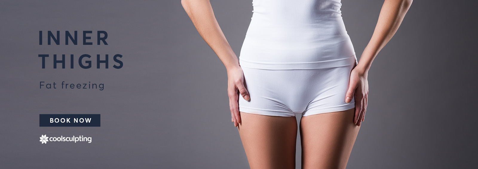 A banner image of lady wearing white shorts showing her inner thigh for Coolsculpting treatment